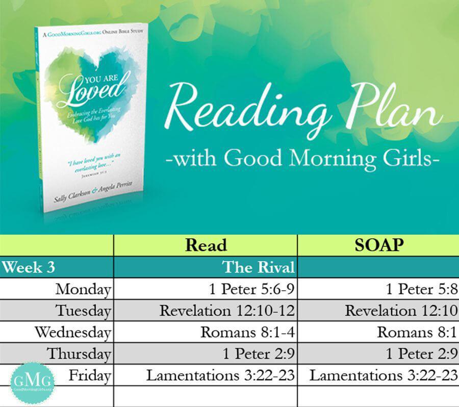 Good Morning Girls- You Are Loved Week 3 Reading Plan