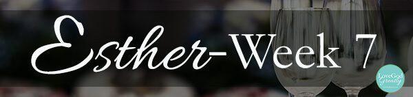 Esther Week 7 Header