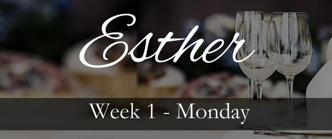 Esther Week 1: Fear or Faith…We all have a choice