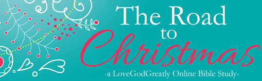 The Road to Christmas Online Bible Study