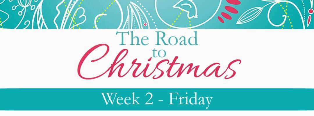 Embracing the unexpected on {The Road to Christmas}