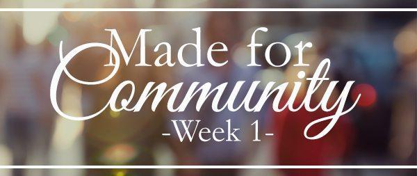 LoveGodGreatly-Made for Community-Week 1