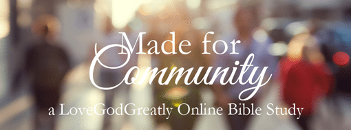 Made for Community: Online Bible Study for Women