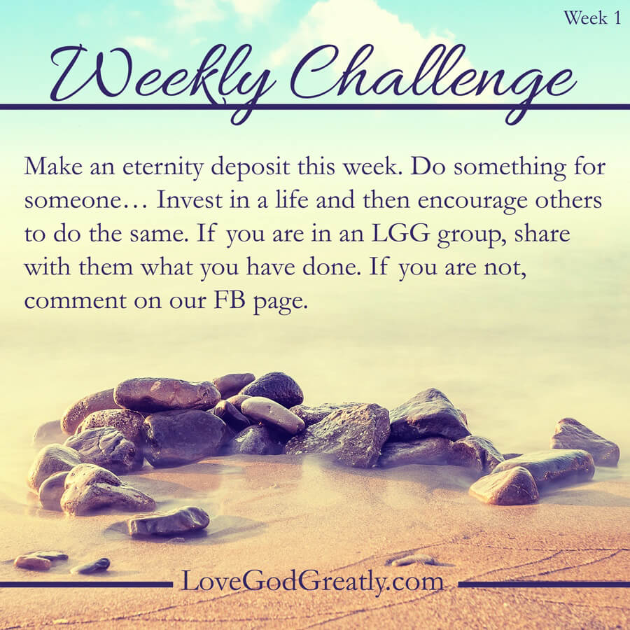 Love God Greatly Weekly-Challenge