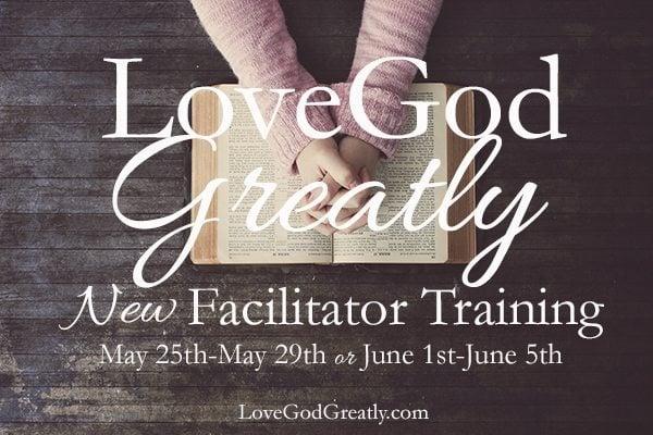 Love God Greatly- Training