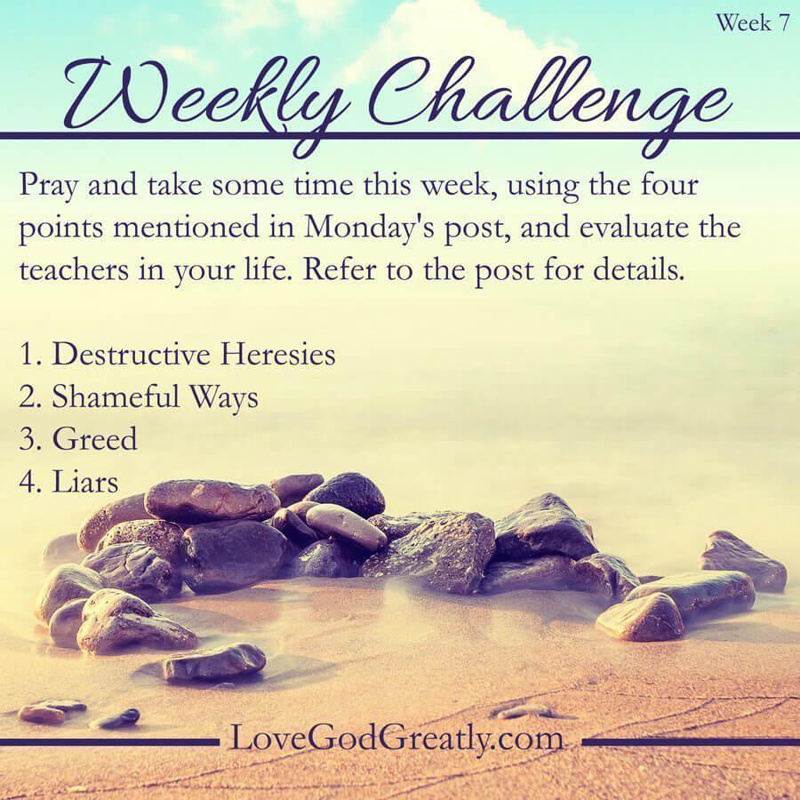 Love God Greatly - Week 7 Challenge
