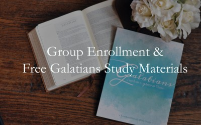 GALATIANS Group Enrollment & Free Materials NOW available!!