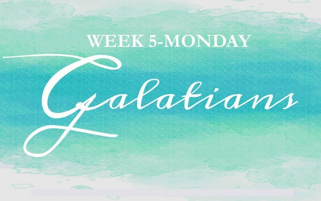 Galatians- Week 5- In Christ, We Are Set FREE!