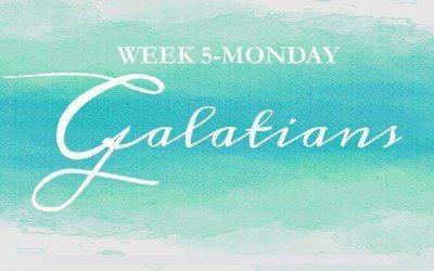 Galatians- Week 5- In Christ, We Are Set FREE!