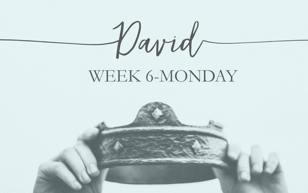 Week 6: David the Sinner