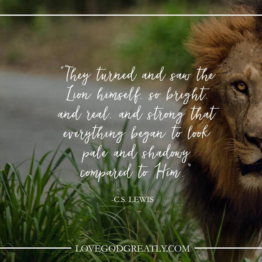 Love God Greatly- Lion CS Lewis