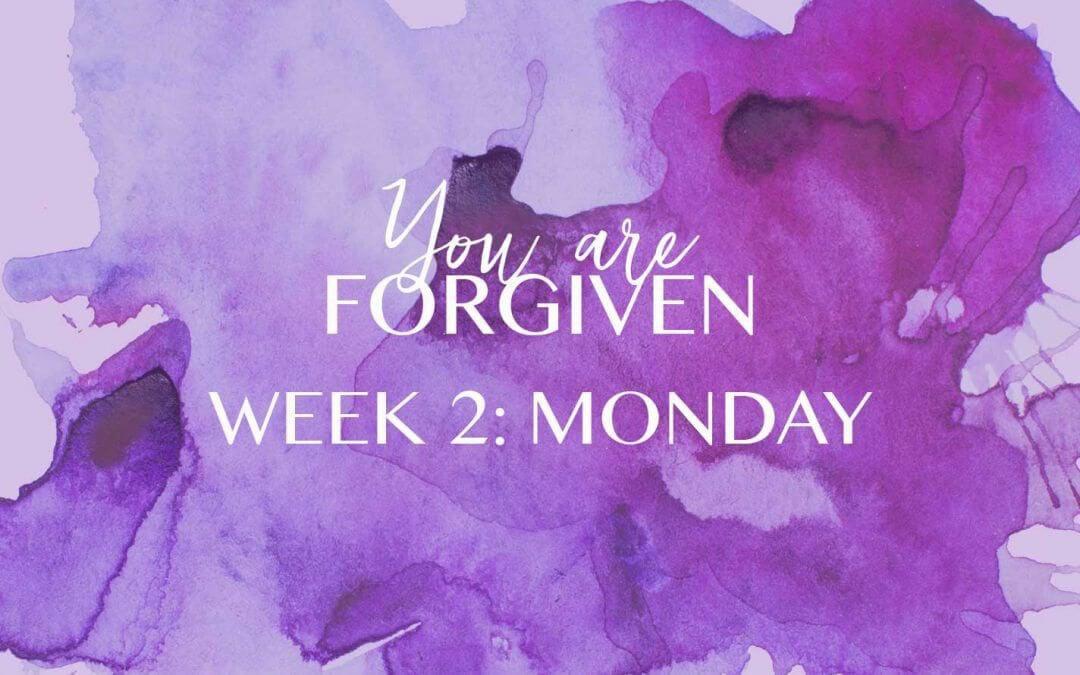 Week 2 – The Way of Forgiveness