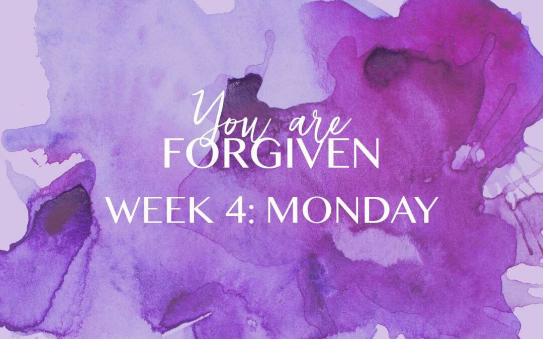 Week 4 – The Result of Forgiveness