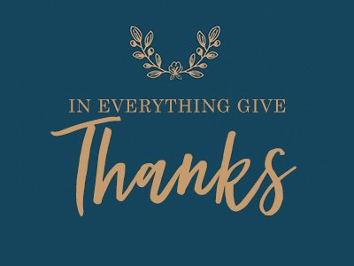 In Everything Give Thanks Online