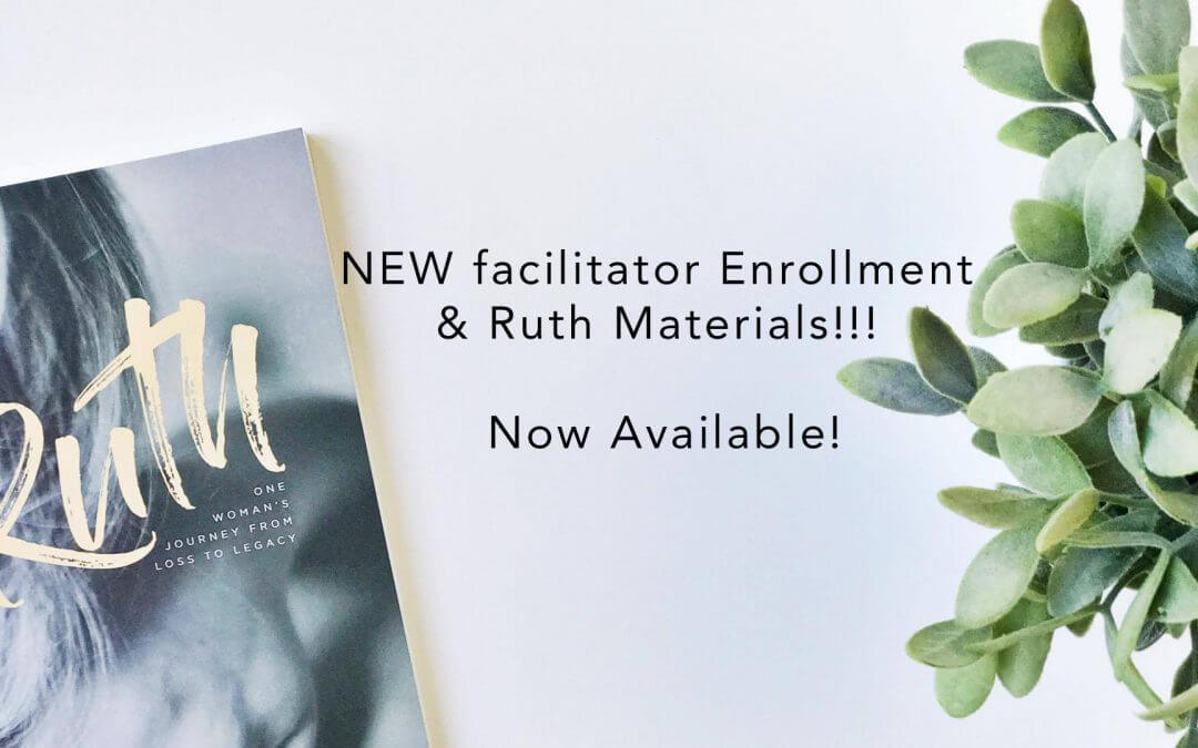 *NEW* Facilitator Enrollment & Ruth Materials Now Available!