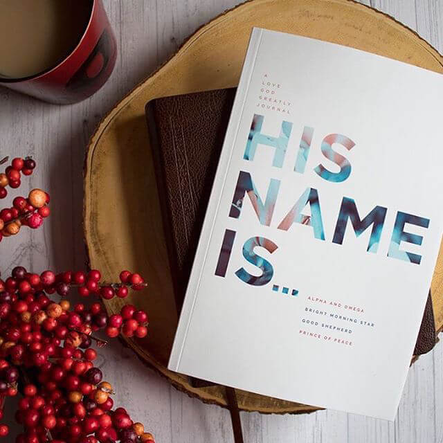were excited to release our six week his name is journal youll receive our easy to follow reading plan weekly reflection questions prayer praise