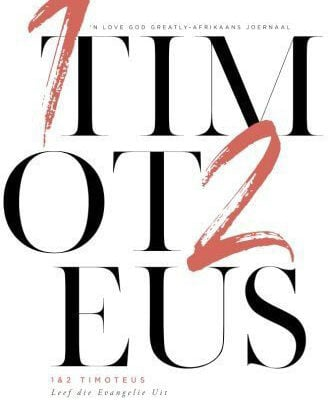1&2 Timoteus Afrikaans