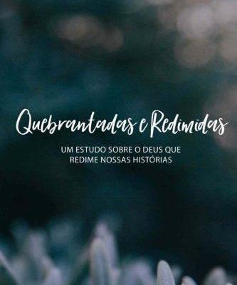 Quebrantadas e Redimidas Português