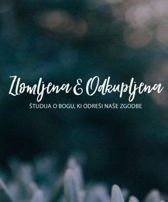 Zlomljena & Odkupljena Slovenščina
