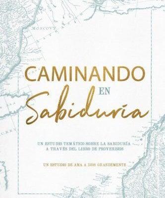 Caminando en Sabiduría Español