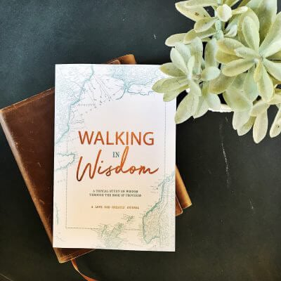 Walking in Wisdom Journal