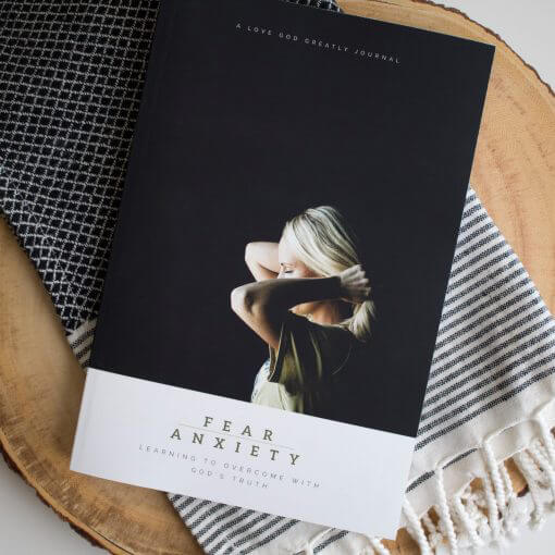 Fear & Anxiety Bible Study Journal