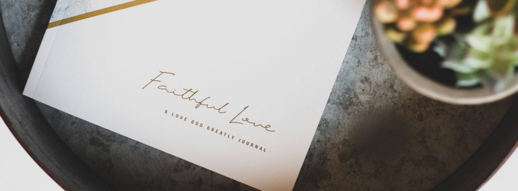 Faithful Love Bible Study Journal