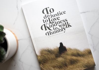To Do Justice, to Love Kindness, to Walk Humbly