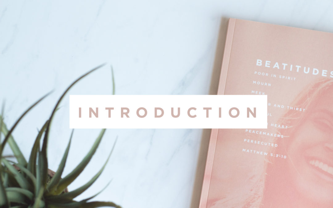 Beatitudes Introduction
