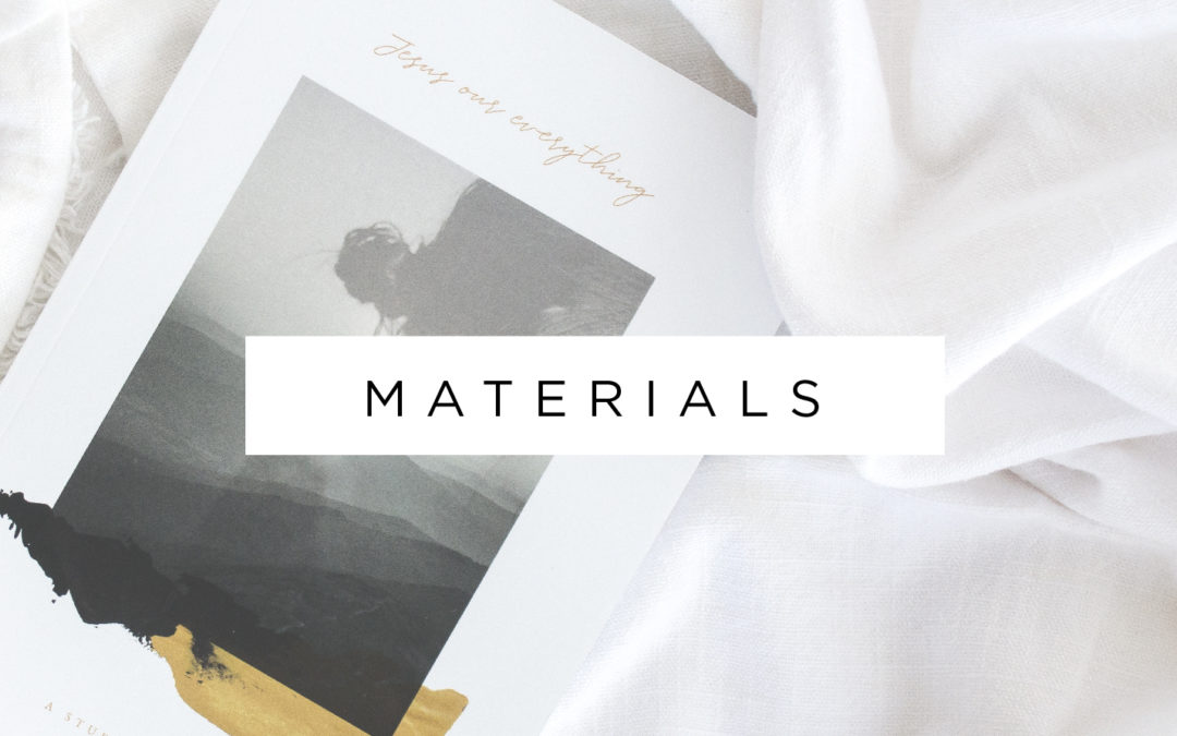 Jesus Our Everything – Materials Now Available!
