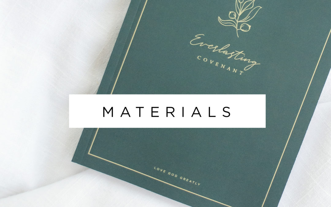 Everlasting Covenant – Materials Now Available