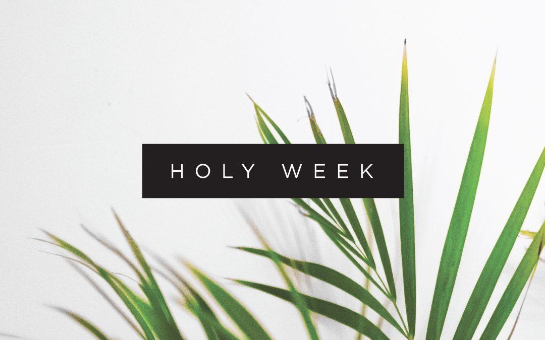 NEW! Holy Week Reading Plan!
